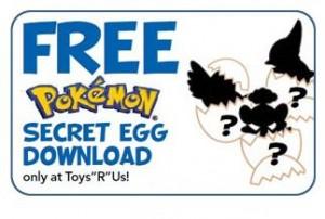Toys-R-Us Pokemon Secret Egg Download