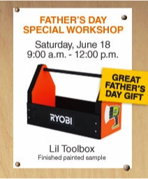 Home Depot Father's Day Special Kids Workshop Toolbox